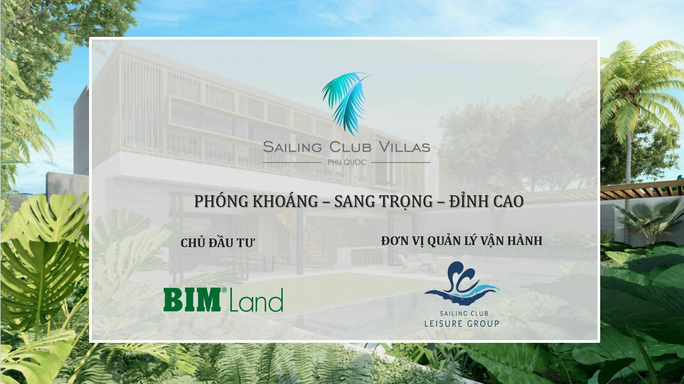 """Dự án Sailing Club Villas Phu Quoc được BIM Land định hình theo phong cách """"Phóng khoáng - Sang trọng đỉnh cao"""""""