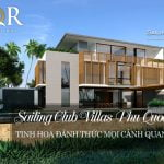 Nhà đầu biệt thự vườn Sailing Club Villas Phu Quoc cần biết những điều gì?