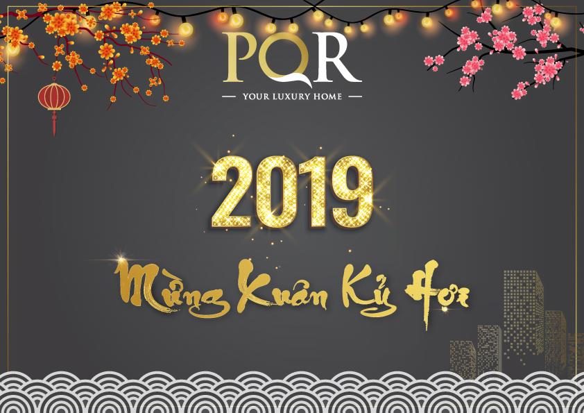 Mừng Tết Nguyên Đán - Xuân Kỷ Hợi 2019 | Địa ốc PQR