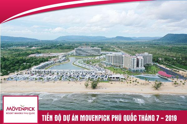 Tiến độ Dự án Movenpick Phú Quốc - Tháng 7/2019