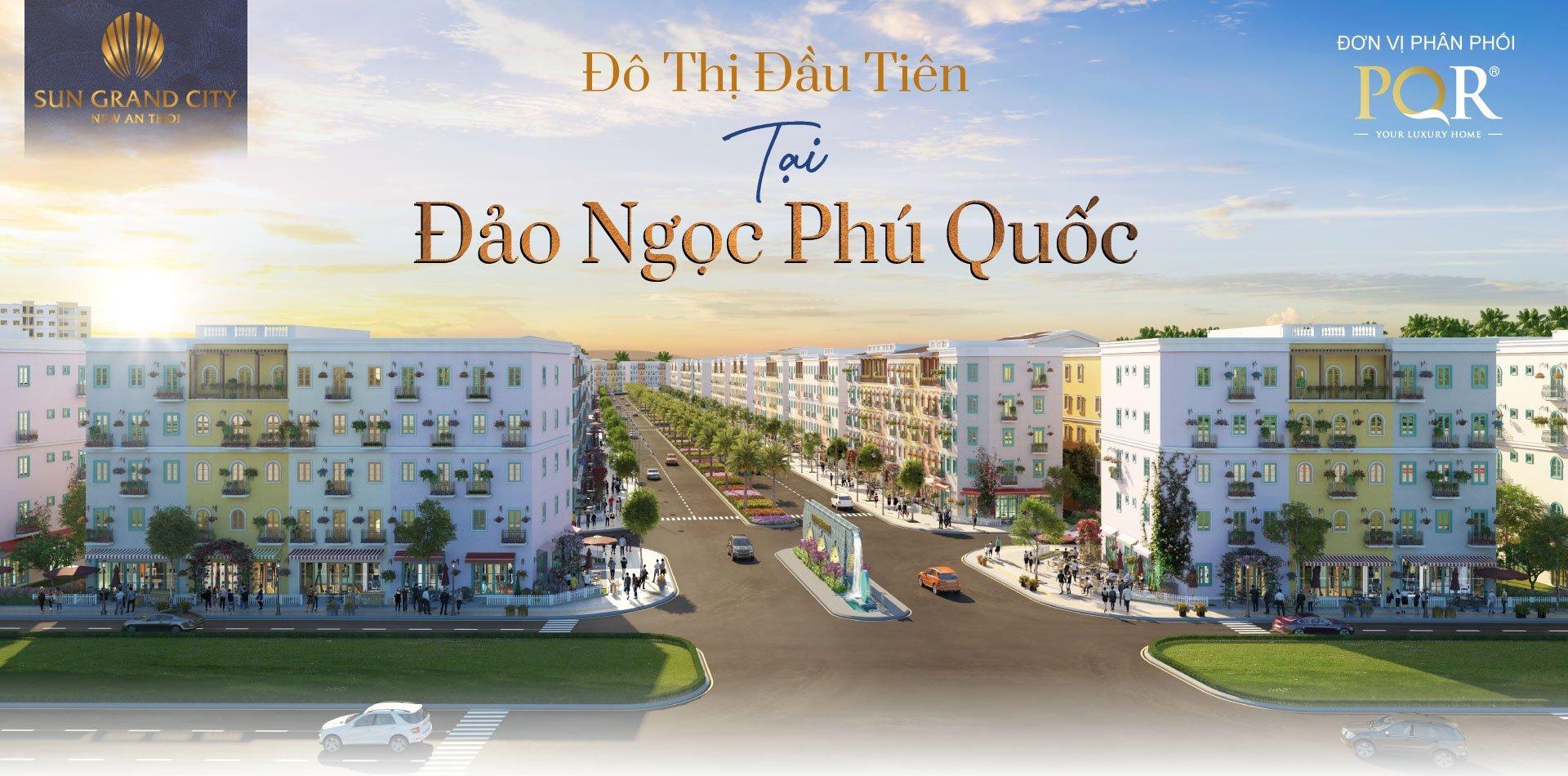 Sun Grand City New An Thoi - Đô thị đảo đầu tiên tại Phú Quốc